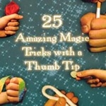 25-Amazing Magic Tricks with a Thumb Tip DVD
