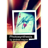 Photosynthesis (DVD and Gimmick) by Andrew Mayne