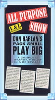 Dan Harlan's Pack Small Play Big - All Purpose Show DVD