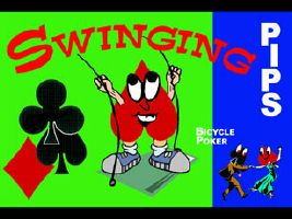 Swinging Pips - Bicycle Poker