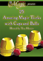 Amazing Magic with Cups & Balls